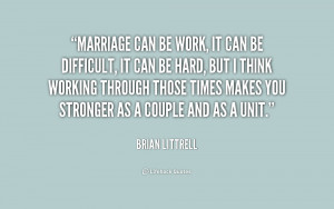 Quotes About Marriage Is Hard Work