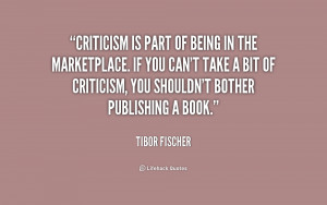 Can 39 t Take Criticism Quotes Images