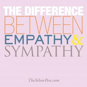 Empathy v. Sympathy | The Silver Pen