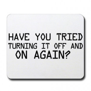 Quotes Gifts > Quotes Office > The IT Crowd Mousepad