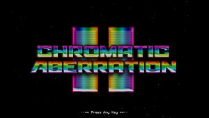 Chromatic Aberration II Title Screen