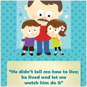 Father, dad, quotes, sayings, children, great quote