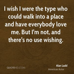 wish I were the type who could walk into a place and have everybody ...