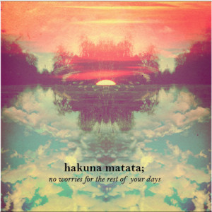 ... lion king Grunge lovely clouds amazing lyric hakuna matata cloud