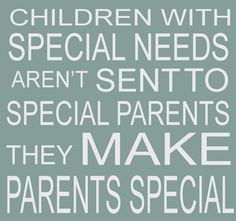Children with special needs quote More