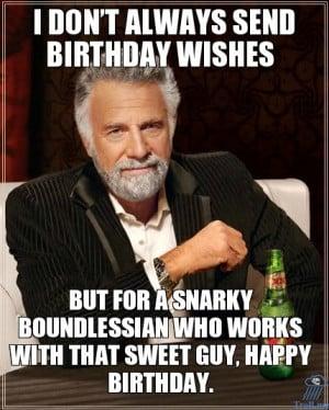 Dont Always Wish People Happy Birthday
