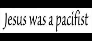 ... - Rasta Stickers / Jesus Was A Pacifist – Small Bumper Sticker
