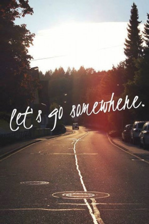 best friends, freedom, holiday, life quotes, memories, quotes, road ...