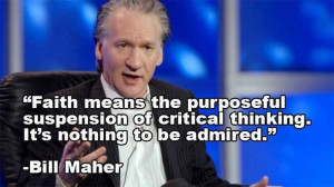 Bill Maher gives the real definition of the word faith.