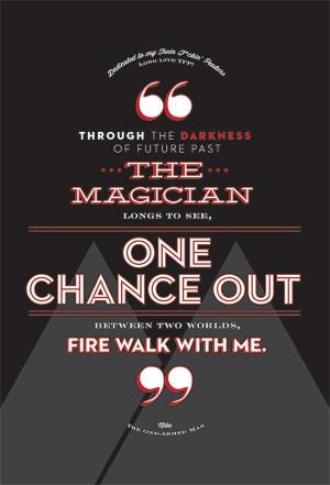 Fire Walk With Me poem Twin Peaks