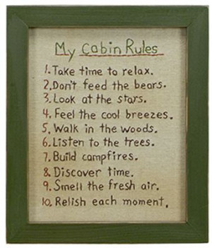 Cabin Rules Stitchery - alter for the cottage :)