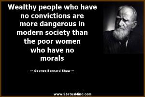 ... women who have no morals - George Bernard Shaw Quotes - StatusMind.com