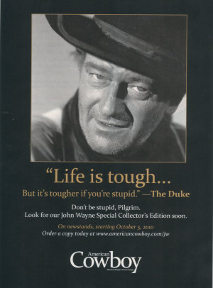 ... Famous Quotes By John Wayne. View Original . [Updated on 08/2/2014 at