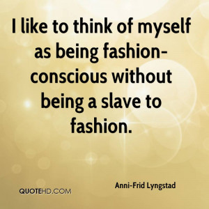 Quotes by Frida Lyngstad