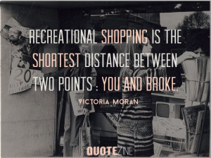 Shopping Quotes And Sayings Shopping quotes: 10 sayings
