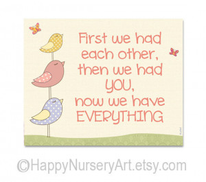 First we had each other, love quote, nursery art, girls nursery decor ...