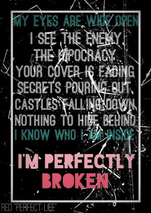 ... Red, Perfect Broken, La Musica, Perfect Life, Music Speak, Quotes B