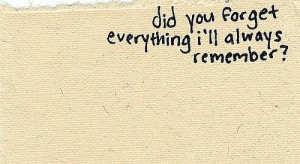 love quote linen paper did you forget everything ill always remember ...