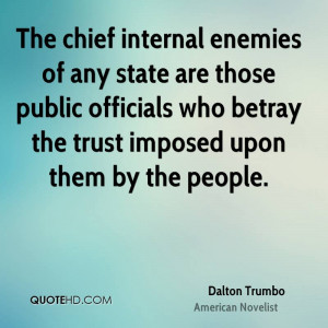 Dalton Trumbo Trust Quotes