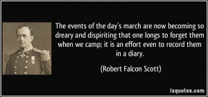 of the day's march are now becoming so dreary and dispiriting that one ...