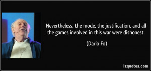 Nevertheless, the mode, the justification, and all the games involved ...