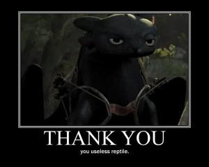 Toothless. Hahaha, I love this! XD
