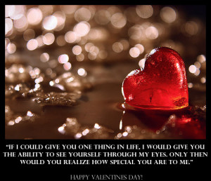 Valentine's Day Quote: How Special You Are to Me?