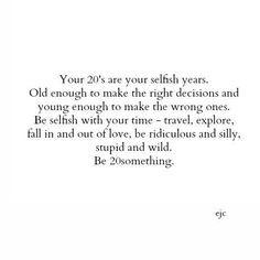 What I would tell my 20 year old self...www.wishesforthesoul.wordpress ...