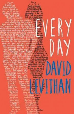 Review: Every Day - David Levithan