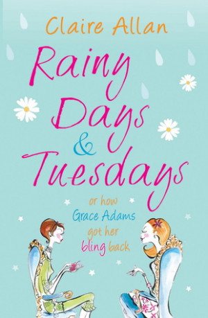 """Start by marking """"Rainy Days & Tuesdays"""" as Want to Read:"""
