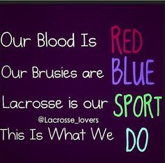 Lacrosse Quotes For Girls Lax is what we do