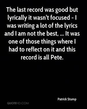 Patrick Stump Quotes