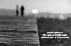 ... Relationship Is When You Become A Better One With Someone New Quote