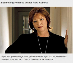 Nora roberts quotes inspirational business sayings