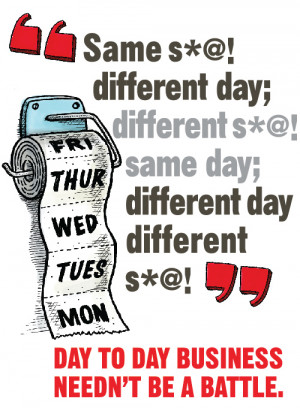Day to day business needn't be a battle