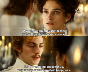 Anna Karenina: If you have any thought for me you will give me back my ...