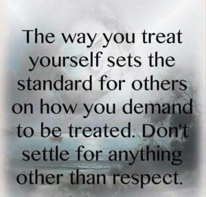 Demand respect