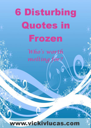 Disturbing-Quotes-in-Frozen.jpg