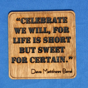 Dave Matthews Band Quote - Wall Art