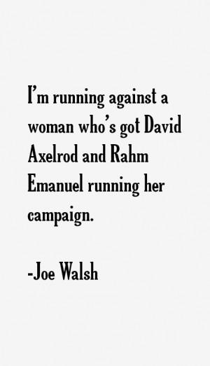 View All Joe Walsh Quotes