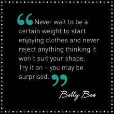... enjoying clothes plus size quote love it more inspiration size fashion