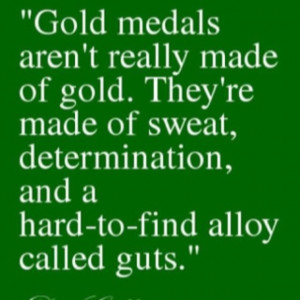 Dan Gable. One of the best Olympic athletes of all time. This quote is ...