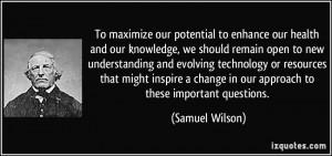 More Samuel Wilson Quotes