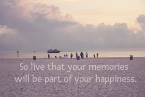 Quotes About Family Vacation Memories ~ Photo Quote Friday - Quotes ...