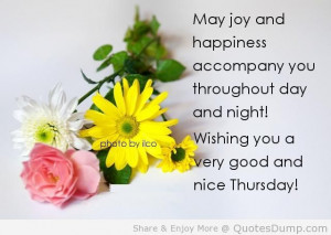 ... Joy And Happiness Accompany You Tharoughout Day And Right - Joy Quotes