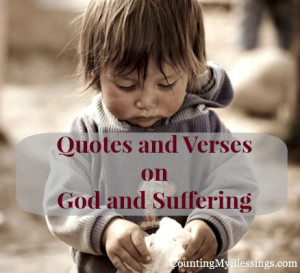 Quotes and Verses on God and Suffering