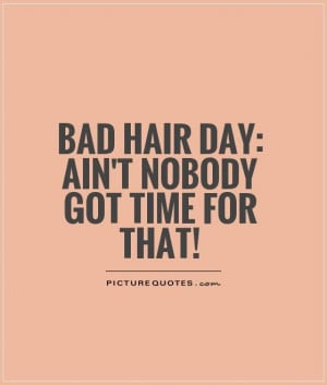 bad hair quotes - Google Search