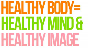 """Exercise Health Quote 11: """"Healthy body, healthy mind and healthy ..."""