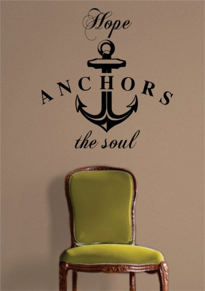 Hope Anchors the Soul Quote Decal Sticker Wall Vinyl by BoopDecals, $ ...