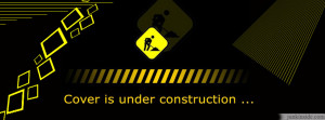 Free Download Under Construction Facebook Covers